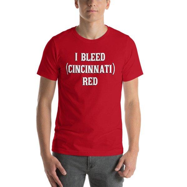 I Bleed Cincinnati Red Shirt